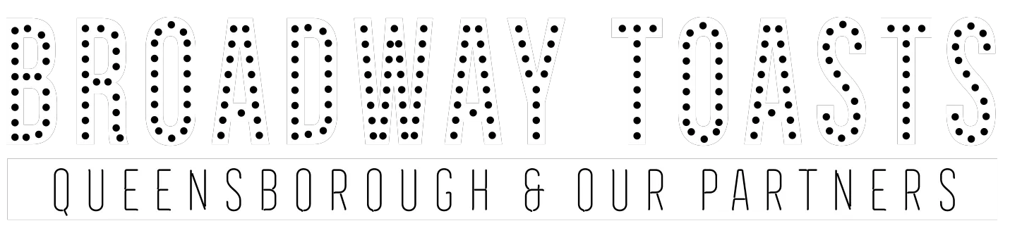 Broadway Toasts Queensborough & Our Partners